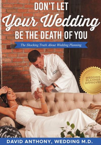 Don't Let Your Wedding be the Death of You